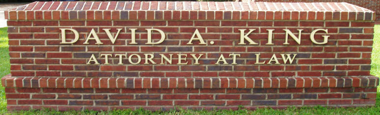 David A. King Attorney at Law Brick Sign